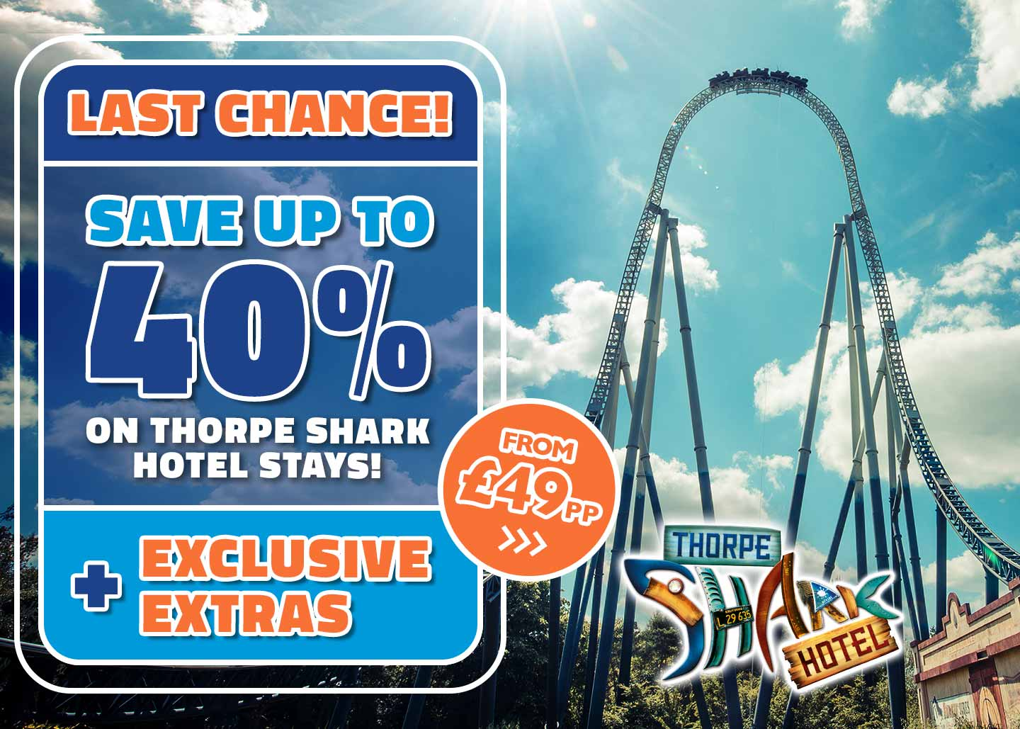 Book before 3rd March and save up to 40% on a THORPE PARK short break!